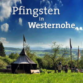 Pfingsten in Westernohe